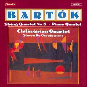 Bartók: String Quartet No. 6 & Piano Quintet