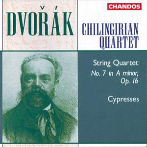 Dvořák: String Quartet No. 7 in A minor, Op. 16 & Cypresses