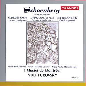 Schoenberg: Orchestral Versions of String Quartet No. 2, Op. 10, Verklärte Nacht, Op.4 & Ode to Napoleon, Op. 41