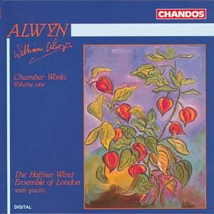 Alwyn: Chamber Works, Vol. 1