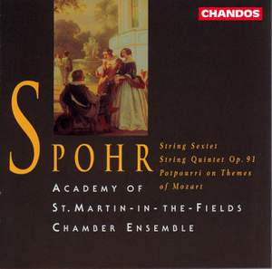 Spohr: String Sextet, String Quintet & Potpourri on Themes of Mozart
