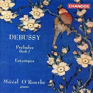 Debussy: Preludes, Book 1 & Estampes