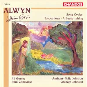 Alwyn: Song Cycles
