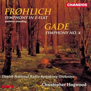 Frøhlich & Gade: Symphonies