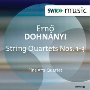 Dohnányi: String Quartets Nos. 1-3