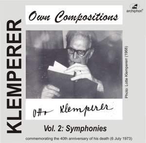 Klemperer: Own Compositions, Vol. 2 (Symphonies)
