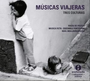 Músicas Viajeras: Tres Culturas