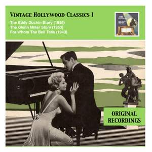 Vintage Hollywood Classics, Vol. 1: The Eddy Duchin Story – The Glenn Miller Story – For Whom The Bell Tolls