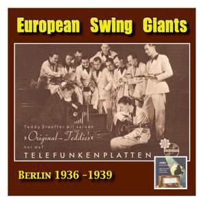 European Swing Giants, Vol. 8: Teddy Stauffer & His Original Teddies, Vol. 1 (Recorded 1936-1939) Product Image
