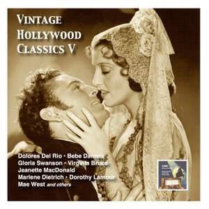 Vintage Hollywood Classics, Vol. 5: Leading Ladies & Partner (Recorded 1928-1940)