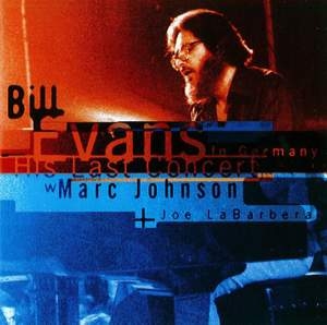 Bill Evans: His Last Concert in Germany with Marc Johnson and Joe LaBarbera
