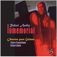 Rafael Andia: Inmemorial - Works for Guitar