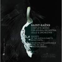 Complete works for Violin and Orchestra & Cello and Orchestra