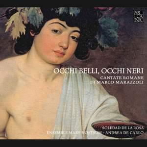 Marazzoli: Occhi Belli, Occhi Neri Product Image