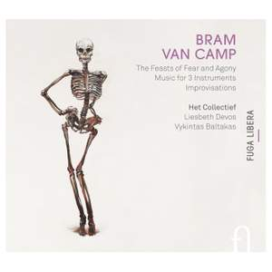Bram Van Camp: The Feasts of Fear and Agony