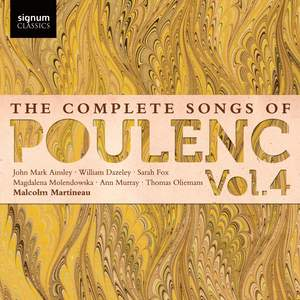 The Complete Songs of Francis Poulenc Volume 4