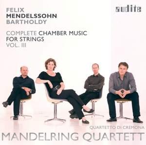 Mendelssohn: Complete Chamber Music for Strings 3