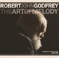 Robert John Godfrey: The Art of Melody