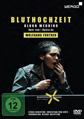 Fortner: Bluthochzeit (Blood Wedding)