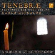 Gesualdo: Tenebrae Responses for Good Friday