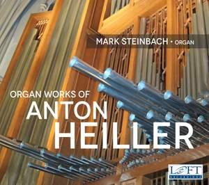 Heiller: Organ Works