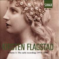 Kirsten Flagstad Volume 1: The Early Recordings 1914-1941