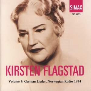 Kirsten Flagstad Volume 5: German Lieder, Norwegian Radio 1954