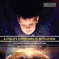 A Child's Christmas In Bethlehem