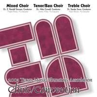 2003 Texas Music Educators Association (TMEA): All-State Mixed Chorus, All-State Men's Chorus & All-State Women's Chorus