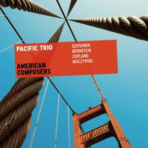 American Composers: Pacific Trio