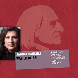 Was Liebe sei - Liszt: The Complete Songs Volume 2