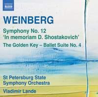 Weinberg: Symphony No. 12 'In memoriam D. Shostakovich'