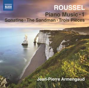 Roussel: Piano Music Vol. 1