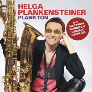 Helga Plankensteiner & Plankton
