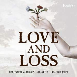 Monteverdi: Madrigals of Love and Loss Product Image