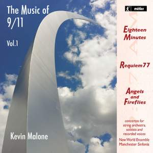 Kevin Malone: The Music of 9/11 Vol. 1
