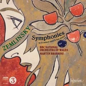 Zemlinsky: Symphonies in D minor & B flat major