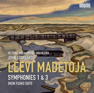 Madetoja: Symphonies Nos. 1 & 3 & Okon Fuoko Suite