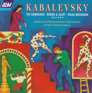 Kabalevsky: Suites from Romeo and Juliet, The Comedians & Colas Breugnon
