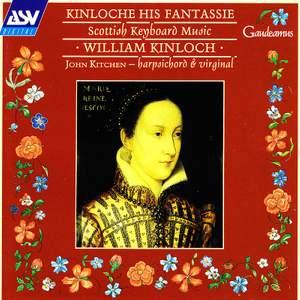 Kinloche His Fantassie