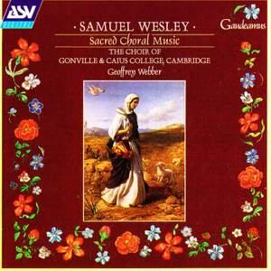 Samuel Wesley: Sacred Choral Music