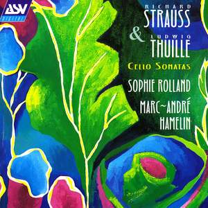 R. Strauss & Thuille: Sonatas for Cello and Piano