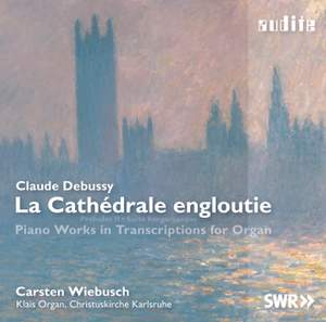 Debussy: La Cathedrale engloutie