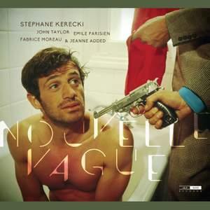 Nouvelle Vague (feat. John Taylor, Emile Parisien, Fabrice Moreau & Jeanne Added)