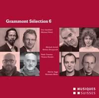 Grammont Selection 6 - Schweizer Uraufführungen aus dem Jahr 2012