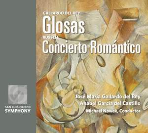 Gallardo Del Rey: Glosas & C H Russell: Concierto Romántico
