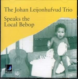 The Johan Leijonhufvud Trio Speaks the Local Bebop