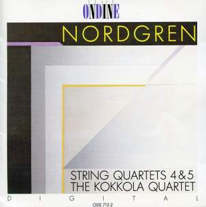 Nordgren: String Quartets Nos. 4 & 5