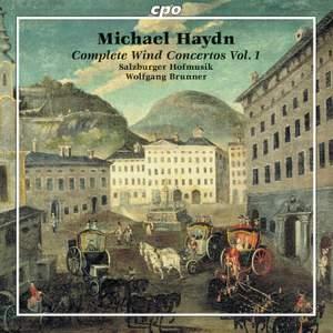 Michael Haydn: Complete Wind Concertos Vol. 1