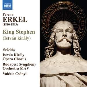 Erkel: King Stephen (István király)